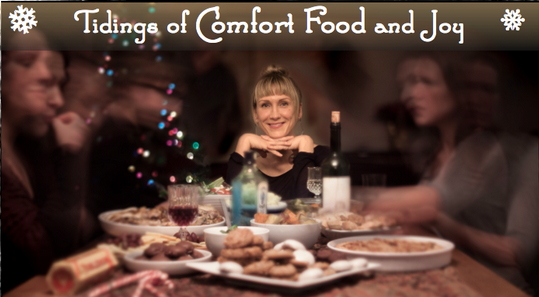 Tidings of Comfort Food and Joy by Jenny Boyle